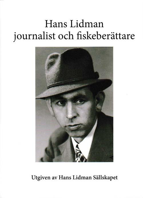 Hans Lidman journalist och fiskeberättare