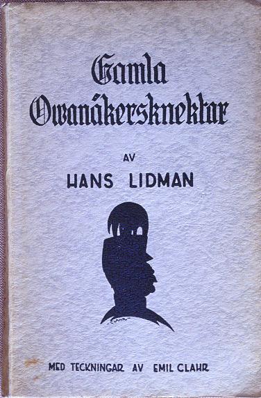 Gamla Ovanåkersknektar Hans Lidman