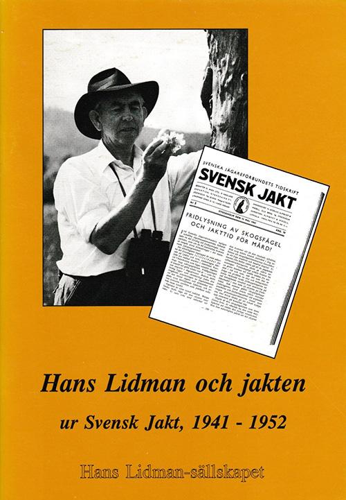Hans Lidman och jakten