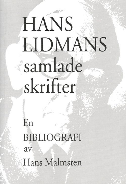 Hans Lidmans samlade skrifter